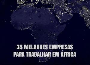 Melhores Empresas para trabalhar em África